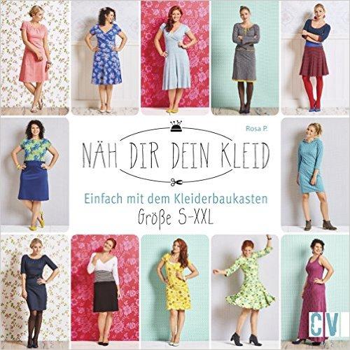 Rosa P. - Näh Dir Dein Kleid - Einfach mit dem Kleiderbaukasten, Größe S - XXL